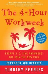 The 4-Hour Workweek (Timothy Ferriss)