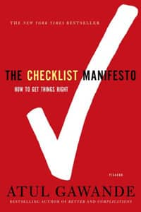 The Checklist Manifesto (Atul Gawande)