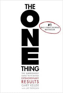 The ONE Thing (Gary Keller)