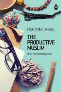 The Productive Muslim (Mohammed Faris)